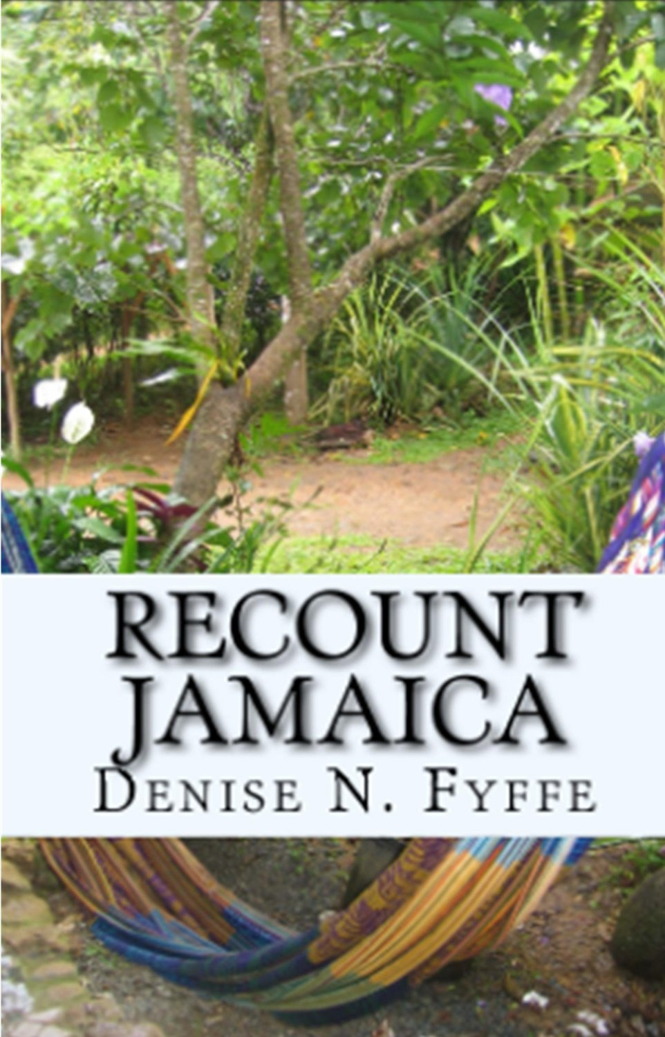 Jamaican Poetry : Precious by Denise N. Fyffe